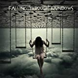 Falling Through Rainbows