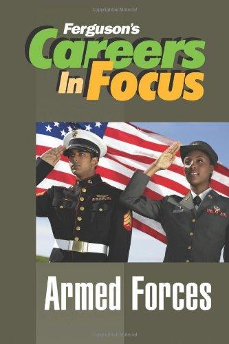Download Armed Forces (Ferguson's Careers in Focus) PDF
