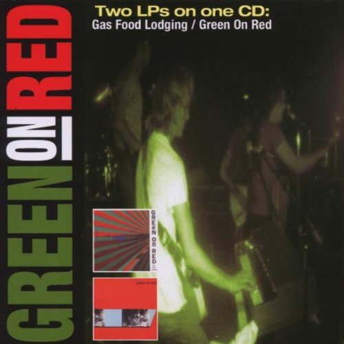 Gas Food Lodging / Green on Red [2 Lps on One CD] by Restless Records