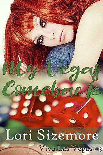 My Vegas Comeback by Lori Sizemore