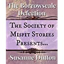 The Society of Misfit Stories Presents: The Borrowscale Defection