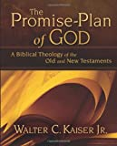 The Promise-Plan of God, Walter C. Kaiser, 0310275865