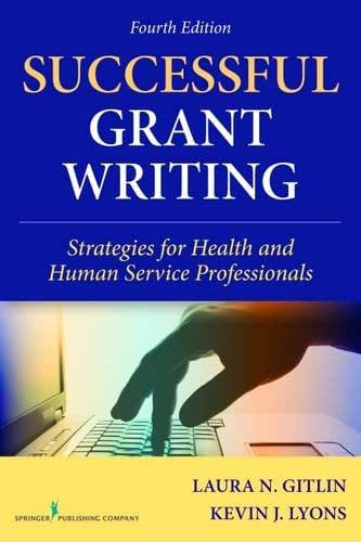 Successful Grant Writing, 4th Edition: Strategies for Health and Human Service Professionals (Gitlin, Successful Grant Writing)