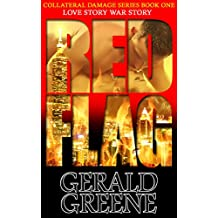 Red Flag: TechnoThriller, Action Techno Thriller Romance Series (Collateral Damage Book 1)