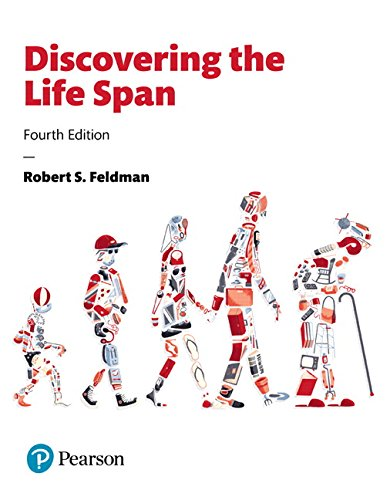 134577655 - Discovering the Life Span (4th Edition)