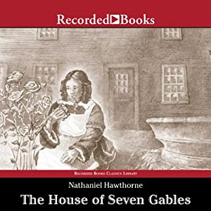 The House of Seven Gables Hörbuch