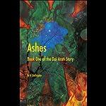 Ashes: Book One of the Dai Arati Story | Britt Gallagher