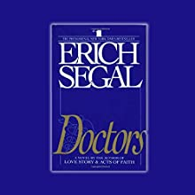 Doctors Audiobook by Erich Segal Narrated by Erich Segal