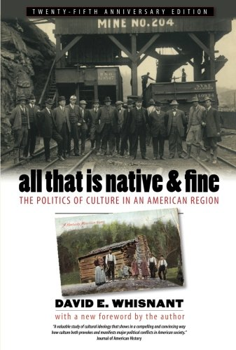 All That Is Native and Fine: The Politics of Culture in...