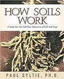 How Soils Work