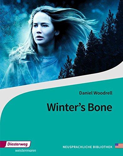Diesterwegs Neusprachliche Bibliothek - Englische Abteilung: Winter´s Bone: Textbook