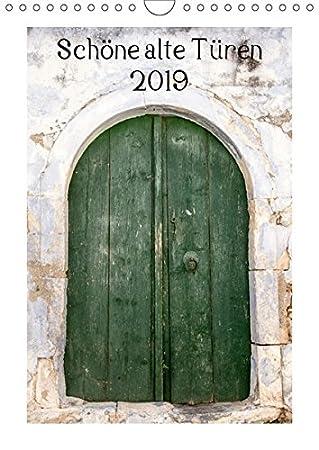 Schöne alte Türen (Wandkalender 2019 DIN A4 hoch): Alte Türen haben ihren besonderen Reiz, diese Fotos sind alle in Griechenland entstanden. (Monatskalender, 14 Seiten ) (CALVENDO Orte)