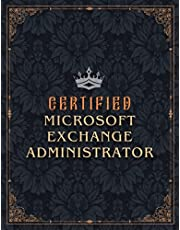 Microsoft Exchange Administrator Lined Notebook - Certified Microsoft Exchange Administrator Job Title Working Cover Daily Journal: Goals, Gym, Small Business, A4, Over 100 Pages, 8.5 x 11 inch, Budget Tracker, Work List, 21.59 x 27.94 cm, Business
