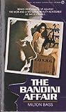 Bandini Affair, Milton Bass, 0451148045