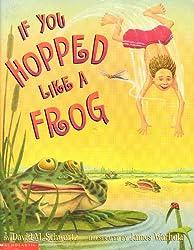 If You Hopped Like a Frog [Taschenbuch] by David M. Schwartz