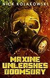 Image of Maxine Unleashes Doomsday