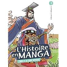 HISTOIRE EN MANGA (L') T.03 : L'INDE ET LA CHINE ANTIQUES