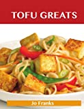 Tofu Greats, Jo Franks, 1486143156