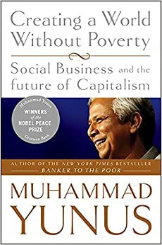 Ebooks Creating A World Without Poverty: Social Business And The Future Of Capitalism: 0 Descargar PDF