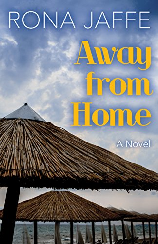 Away From Home by Rona Jaffe