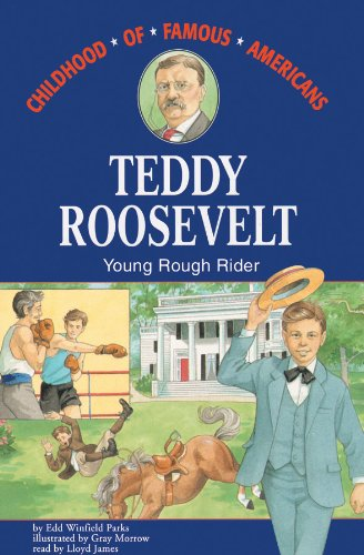 Teddy Roosevelt: Young Rough Rider, Library Edition (Ready Reader)
