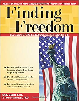 Amazoncom Finding Freedom Common Core Ela Lessons For Gifted And