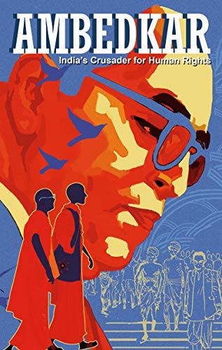 Ambedkar: India's Crusader for Human Rights (Campfire Graphic Novels) ()