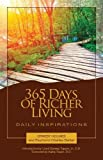 img - for 365 Days of Richer Living: A Daily Guidebook of Powerful, Inspiring, Affirmative Prayers and Meditations (How to Use Your Mind Power for More Successful Living) book / textbook / text book