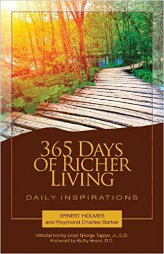365 Days of Richer Living: A Daily Guidebook of Powerful