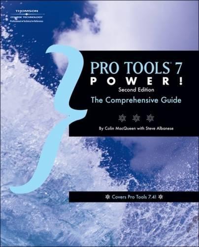 Pro Tools 7 Power: The Comprehensive Guide pdf epub