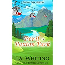 Peril in Paxton Park (A Paxton Park Mystery Book 1)