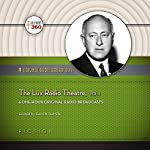 The Lux Radio Theatre, Vol. 1: Classic Radio Collection    Hollywood 360