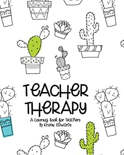 Teacher Therapy A Coloring Book For Teachers