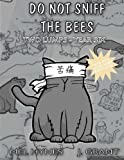 Do Not Sniff the Bees: Two Lumps Year Six