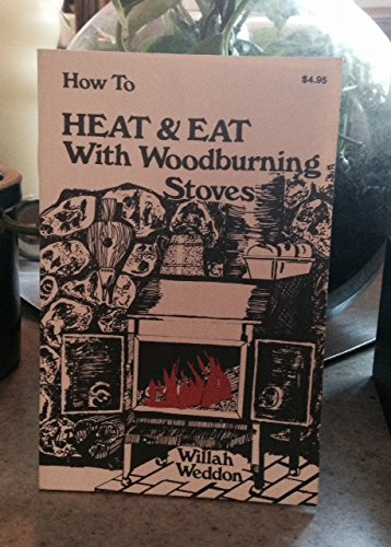 How to Heat & Eat With Woodburning Stoves