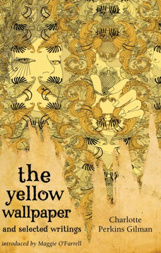 the journey to insanity as portrayed in charlotte perkin gilmans the yellow wallpaper The yellow wallpaper and other stories has 68,497 ratings and 1,523 reviews about this story is that you can't really tell if the woman was ill to begin with or if the cure actually caused the insanity the yellow wallpaper by charlotte perkins gilman.