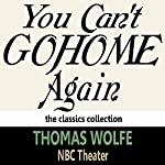 You Can't Go Home Again | Thomas Wolfe