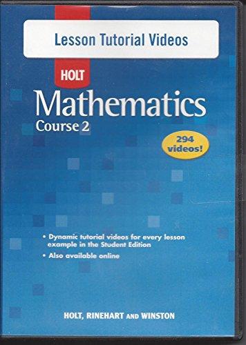 Holt Mathematics Course 2: Lesson Tutorial Videos CD-ROM