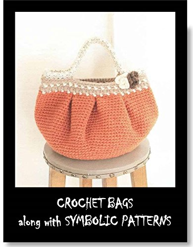Crochet Bags along with Symbolic patterns