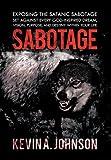 Sabotage, Kevin A. Johnson, 146856322X
