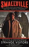 Smallville: Strange Vistors (Smallville (Warner))