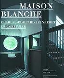 History and Restoration of the Villa Jeanneret-Perret, 1912-2005, Klaus Spechtenhauser, 3764378360