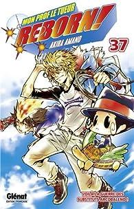 Reborn !, tome 37 : Voilà la guerre des substituts Arcobaleno par Akira Amano