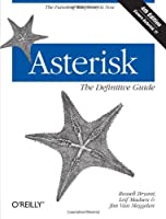 Asterisk: The Definitive Guide, 4th Edition Front Cover