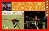 img - for Stokes Beginner's Guide to Dragonflies by Blair Nikula (2002-05-01) book / textbook / text book