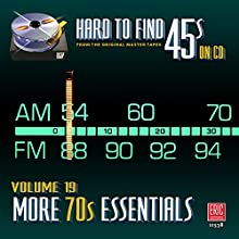 Hard To Find 45s On Cd, Volume 19 - More 70s Essentials