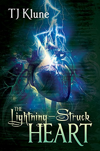 The Lightning Struck Heart Tales From Verania Book 1 By Klune