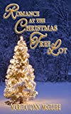 Romance at the Christmas Tree Lot