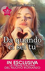 Da quando ci sei tu (The Fall Away Series Vol. 2) (Italian Edition)