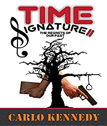 Time Signature II: The Regrets of Our Past